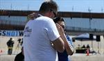 Mỹ-Mexico mở biên giới tạm thời, các gia đình vượt hàng trăm km để gặp nhau 3 phút