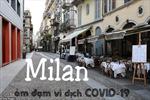 Kinh đô thời trang Milan ảm đạm chưa từng thấy vì dịch COVID-19