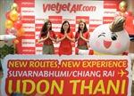 Vietjet mở đường bay mới từ Bangkok và Chiang Rai đến Udon Thani