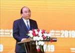 Việt Nam xác định 3 trụ cột quan trọng trong chiến lược tăng trưởng nhanh, bền vững