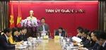Đoàn kiểm tra của Bộ Chính trị làm việc với Ban Thường vụ Tỉnh ủy Quảng Ninh