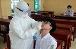 Nam Định: Xét nghiệm diện rộng sau khi một học sinh dương tính với SARS-CoV-2