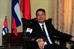 Chuyến thăm của Chủ tịch nước khẳng định sự tiếp nối quan hệ đoàn kết Việt Nam - Cuba