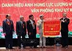 Văn phòng Khu ủy Khu 5 đón nhận danh hiệu Anh hùng Lực lượng vũ trang nhân dân