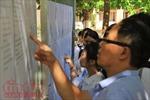 Ngày 14/6, Hà Nội sẽ công bố điểm thi và điểm chuẩn vào lớp 10