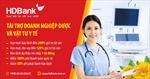 HDBank đẩy mạnh hỗ trợ doanh nghiệp cung cấp dược, thiết bị – vật tư y tế