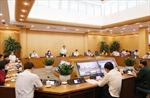 Hà Nội yêu cầu người đứng đầu cấp uỷ, chính quyền không được ra khỏi thành phố