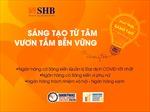SHB được vinh danh 3 giải thưởng quốc tế uy tín với những sáng kiến vì cộng đồng