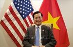 Đại sứ Việt Nam tại Hoa Kỳ điện đàm với Hạ nghị sỹ Joaquin Castro