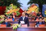 Thủ tướng Nguyễn Xuân Phúc: Nghiêm khắc đấu tranh với 'bệnh' bảo thủ, trì trệ, quan liêu, sách nhiễu, vô cảm, vô trách nhiệm