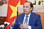 Thứ trưởng Ngoại giao Nguyễn Quốc Dũng: ASEAN đã có một kỳ hội nghị rất thành công