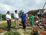 Phú Yên, Ninh Thuận khẩn trương khắc phục hậu quả mưa bão, lốc xoáy