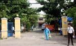 Quảng Nam phong tỏa những khu vực có nguy cơ cao lây nhiễm dịch COVID-19