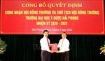 Công nhận Hội đồng Trường và Chủ tịch Hội đồng Trường Đại học Y dược Hải Phòng