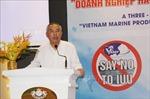 Khắc phục thẻ vàng IUU: Kiên định vì mục tiêu phát triển nghề cá bền vững