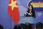 Việt Nam mong muốn các nước đóng góp tích cực vào việc duy trì hòa bình, ổn định tại Biển Đông