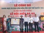 Lễ hội Miếu Bà Rá trở thành Di sản văn hóa phi vật thể quốc gia