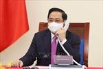 Thủ tướng Phạm Minh Chính điện đàm với Thủ tướng Thái Lan