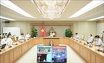 Phó Thủ tướng Vũ Đức Đam họp trực tuyến với lãnh đạo TP Hồ Chí Minh về phòng, chống dịch