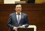 Quốc hội cho ý kiến về chỉnh lý dự án Luật Quản lý thuế (sửa đổi)
