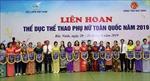 Bắc Ninh giành giải Đặc biệt tại Liên hoan Thể dục-Thể thao Phụ nữ toàn quốc