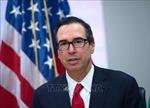 Tổng thống Mỹ: Cuộc điện đàm giữa ông Mnuchin và người đồng cấp Trung Quốc diễn ra rất tốt đẹp