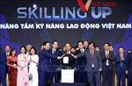 Thủ tướng Nguyễn Xuân Phúc dự Diễn đàn quốc gia 'Nâng tầm kỹ năng lao động Việt Nam'