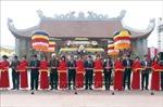 Khánh thành di tích lịch sử Đền thờ danh nhân Nguyễn Trung Ngạn
