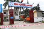 Phong tỏa Bệnh viện Phổi Lạng Sơn