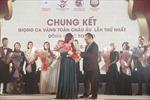 Cuộc thi Giọng ca vàng kết nối cộng đồng người Việt Nam tại châu Âu