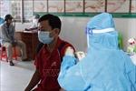 Cà Mau tăng tốc tiêm vaccine phòng COVID-19