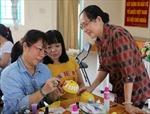 Hỗ trợ phụ nữ phát huy sáng tạo, vươn lên khởi nghiệp