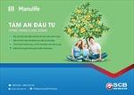 Manulife Việt Nam và SCB giới thiệu 'Tâm An Đầu Tư'