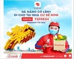 """""""NOW"""" triển khai """"đi chợ hộ"""" tại Đà Nẵng, miễn phí giao hàng đến 3km"""