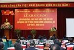 Khai giảng Lớp bồi dưỡng, cập nhật kiến thức dành cho các Ủy viên Trung ương Khóa XII