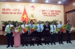 Bầu các chức danh chủ chốt HĐND, Ủy viên UBND thành phố Đà Nẵng