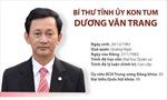 Tân Bí thư Tỉnh ủy Kon Tum Dương Văn Trang