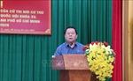 Cử tri nơi cư trú nhất trí giới thiệu ông Nguyễn Trọng Nghĩa ứng cử đại biểu Quốc hội