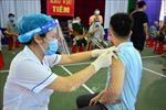 Nam Định, Đắk Lắk siết chặt phòng, chống dịch COVID-19 do có nhiều ca nhiễm mới