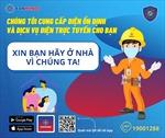 EVNHANOI khuyến nghị khách hàng tăng cường các dịch vụ điện trực tuyến