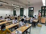 Thi tốt nghiệp THPT năm 2020: Sáng 10/8, thí sinh làm hai bài thi tổ hợp