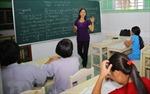 Tinh giản chương trình để hạn chế dạy thêm, học thêm