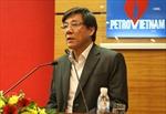 Bắt tạm giam nguyên Tổng Giám đốc Tổng công ty Thăm dò, Khai thác Dầu khí