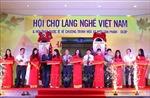 Khai mạc hội chợ làng nghề Việt Nam