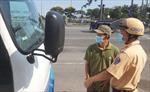 Xe tải phục vụ chống dịch COVID-19 được lưu thông trong thời gian giãn cách xã hội