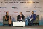 Thúc đẩy hợp tác với Hoa Kỳ, đưa Thành phố Hồ Chí Minh thành Trung tâm y tế khu vực