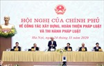 Hội nghị của Chính phủ về công tác xây dựng, hoàn thiện và thi hành pháp luật