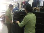 Xử phạt 6 cơ sở kinh doanh hàng hóa nhập lậu và giả mạo nhãn hiệu tại phố cổ Hà Nội