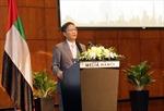 Việt Nam - UAE mở rộng hợp tác kinh tế, thương mại