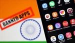 Ấn Độ tiếp tục cấm 43 ứng dụng điện thoại của Trung Quốc